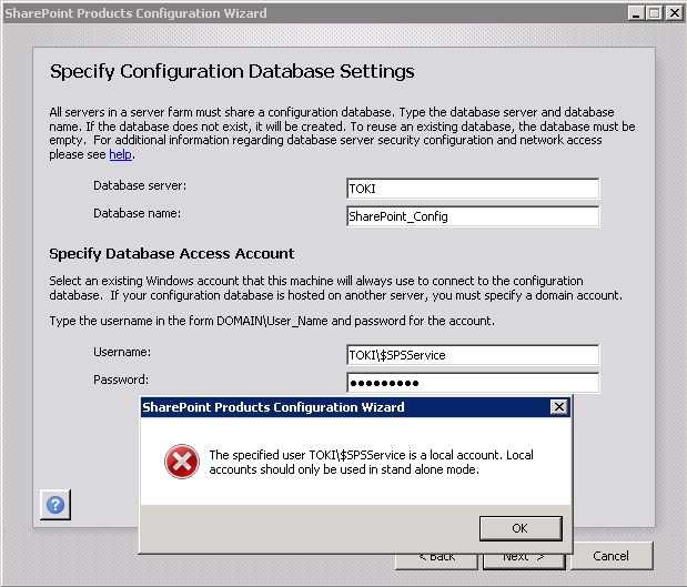 The specified user [USER NAME] is a local account. Local accounts should only be used in stand alone mode