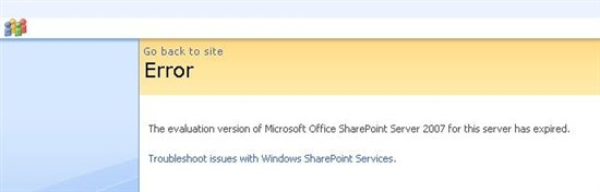 The evaluation version of Microsoft Office SharePoint Server 2007 for this server has expired