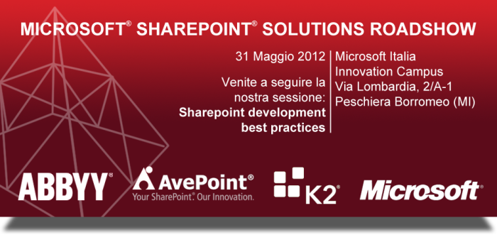 SharePoint solutions roadshow: Milano 31 Maggio 2012