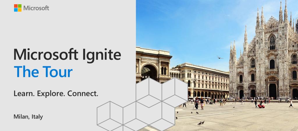 Microsoft Ignite | The Tour - Milano